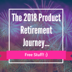 Retiring In 2018 – Buh Bye!