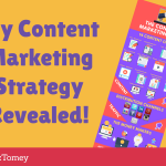 My Content Marketing Strategy Revealed!