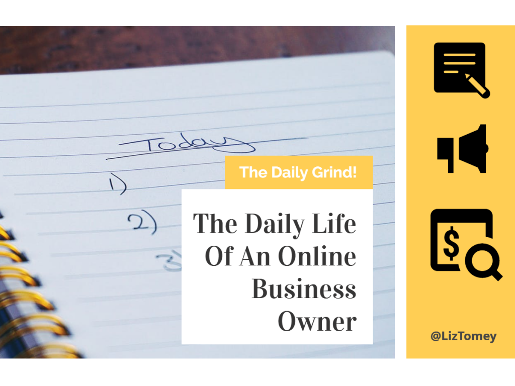The Daily Life Of An Online Business Owner