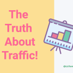 The Truth About Traffic