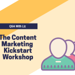 Content Marketing Q&A Workshop