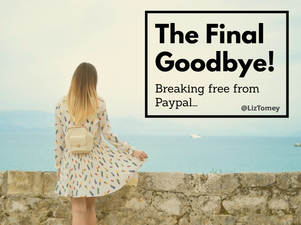 The PayPal Goodbye Wrap Up!